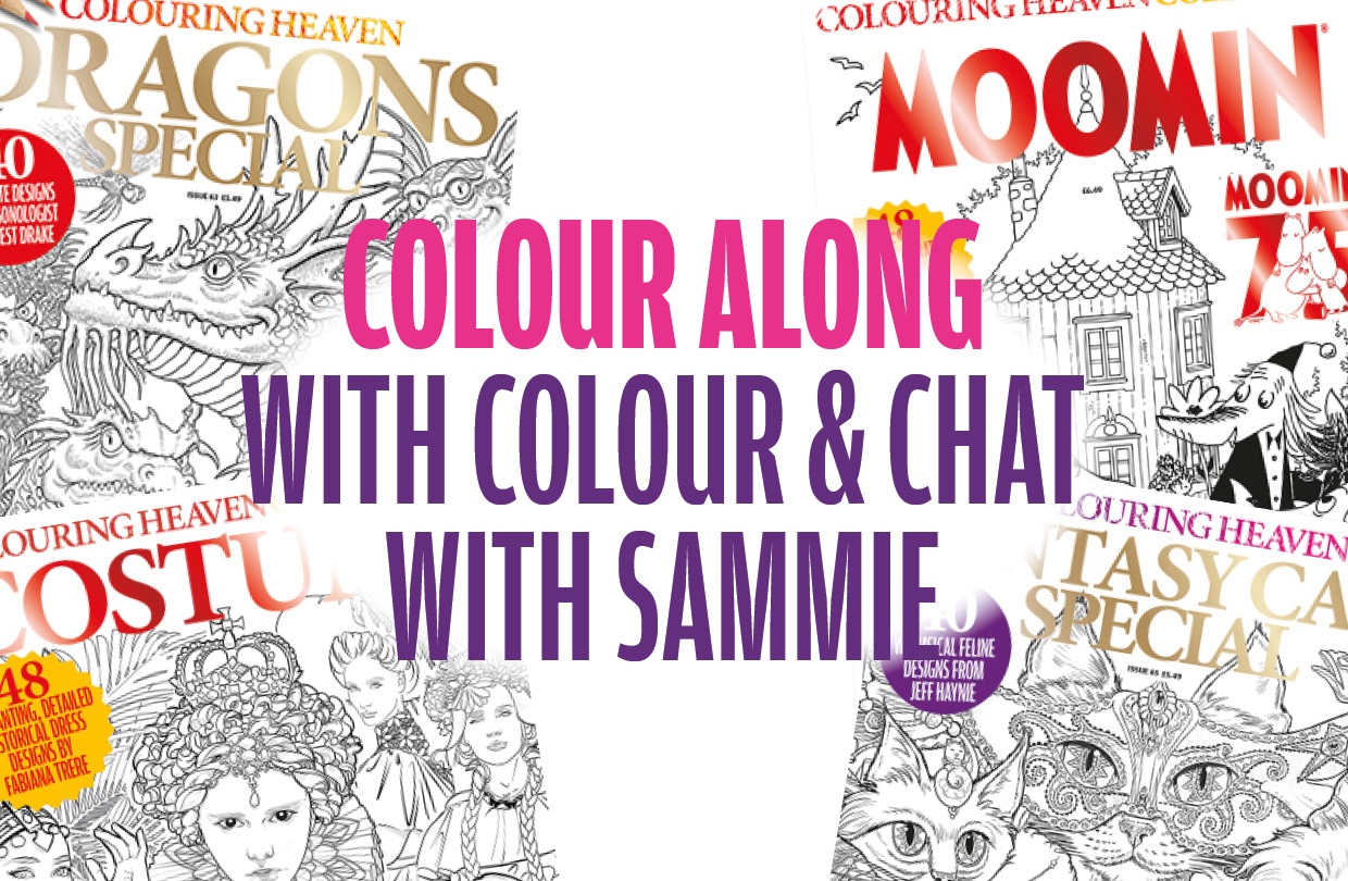 Colouring Heaven Colour Along with Colour & Chat with Sammie