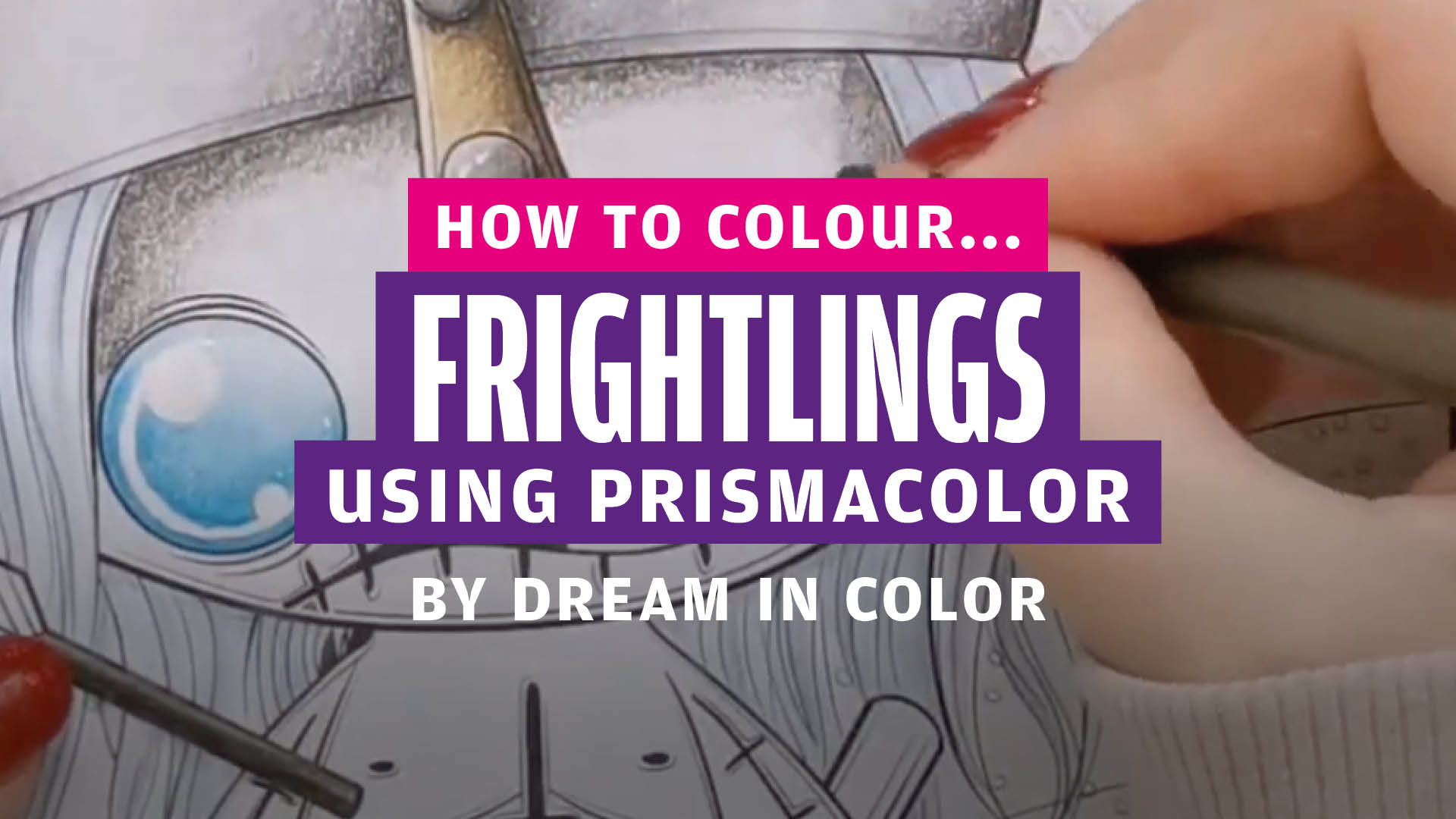 How to colour… Frightlings