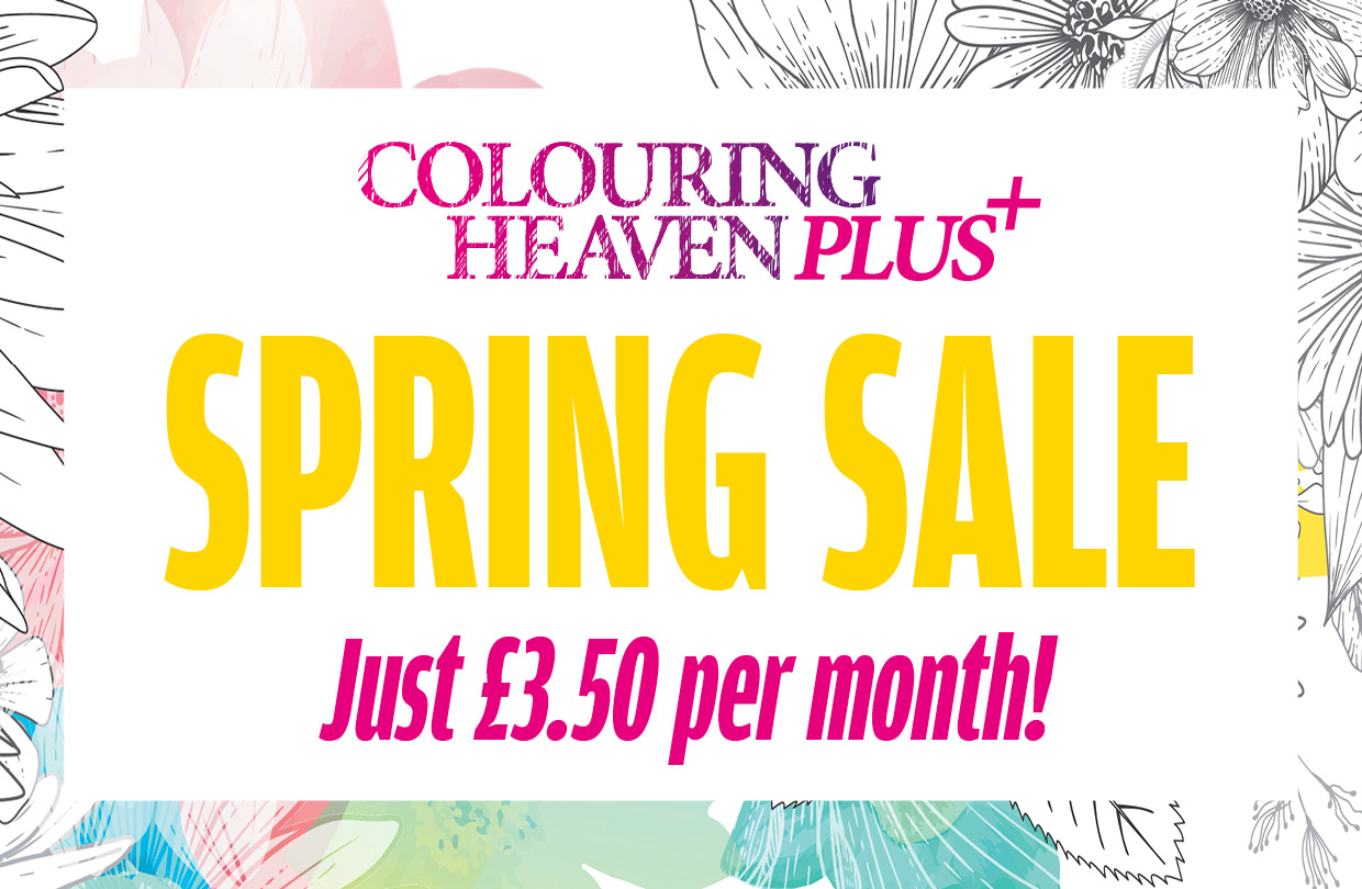 Spring Sale! Join Colouring Heaven Plus for just £3.50!