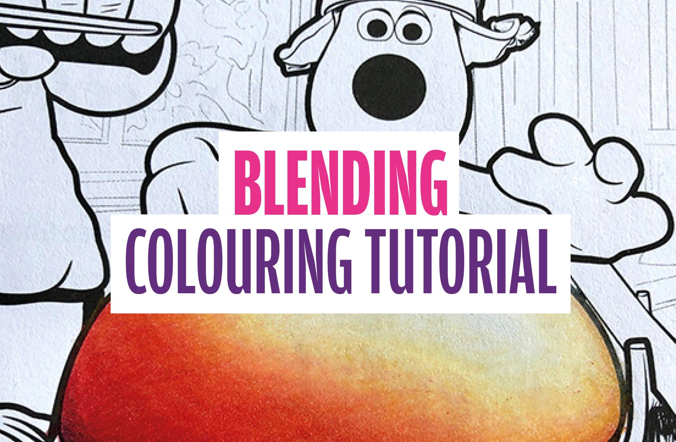 Colouring Tutorial: Blending